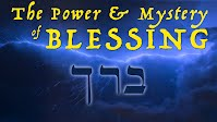 Power & Mystery of Blessing
